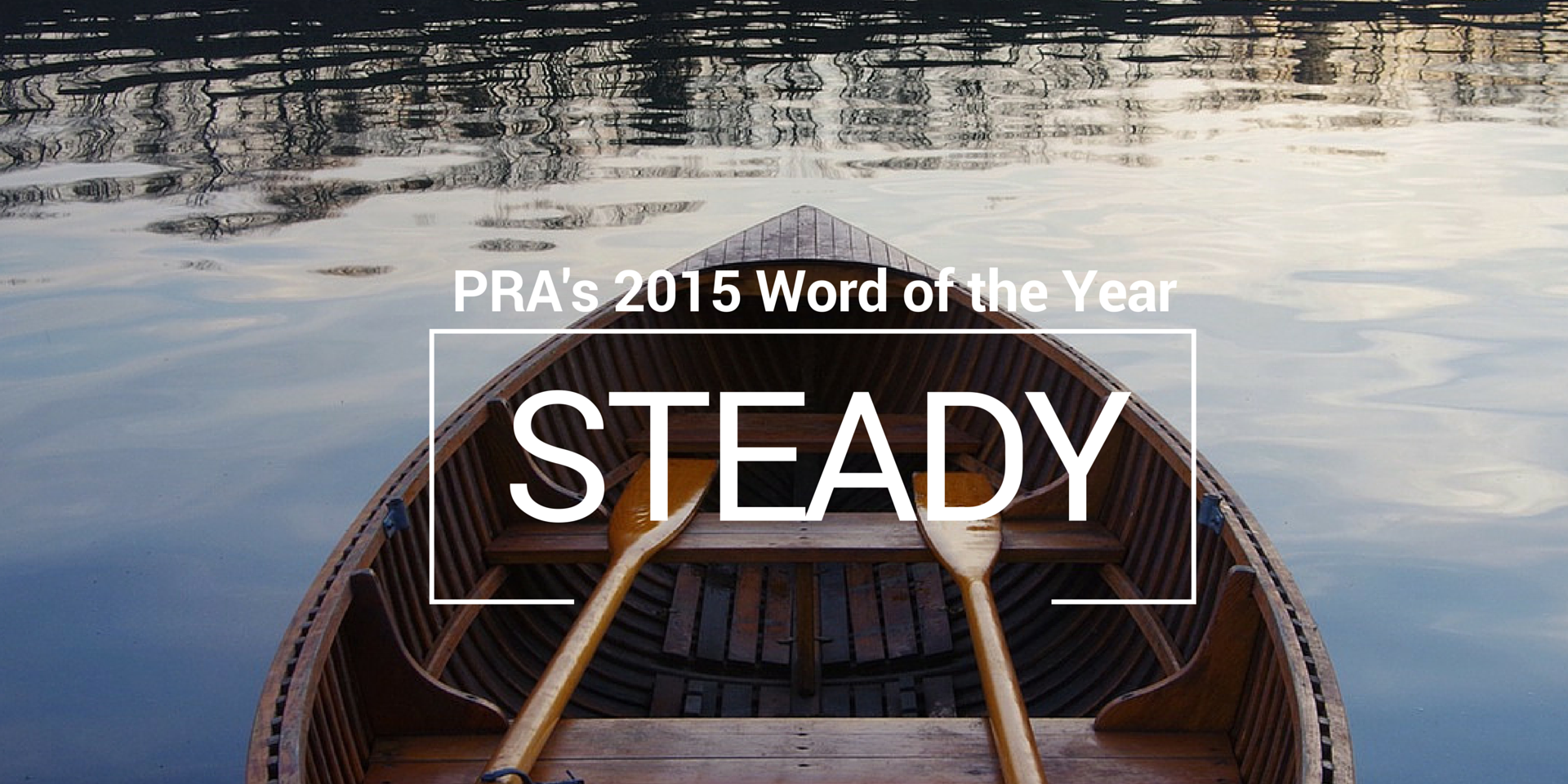 PRA Word of the Year: Steady
