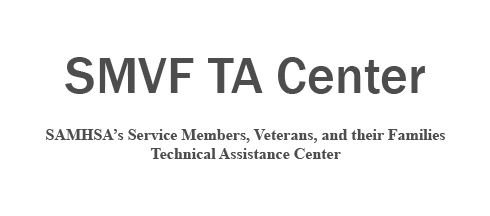 Service Members, Veterans, and their Families TA Center Graphic