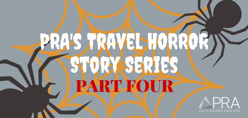 PRA's Travel HORROR Story Series (4)