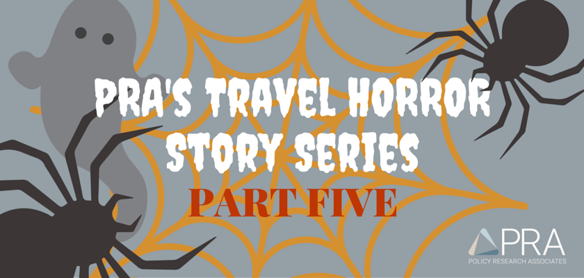 PRA's Travel HORROR Story Series (5)