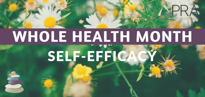 Whole Health Month Blog Header-Self Efficacy