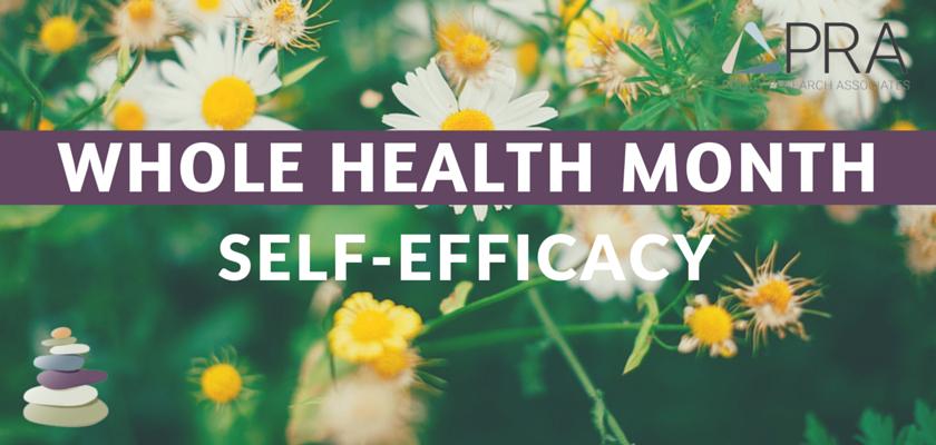 Whole Health Month Blog Header-Self Efficacy
