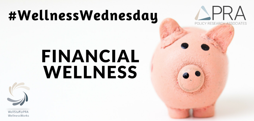 Wellness Wednesday- Financial Wellness
