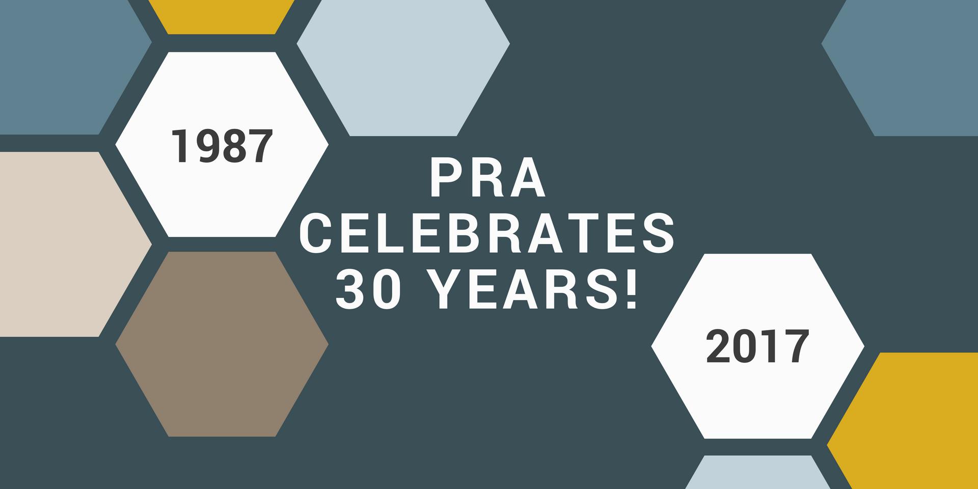 PRA Celebrates 30 Years