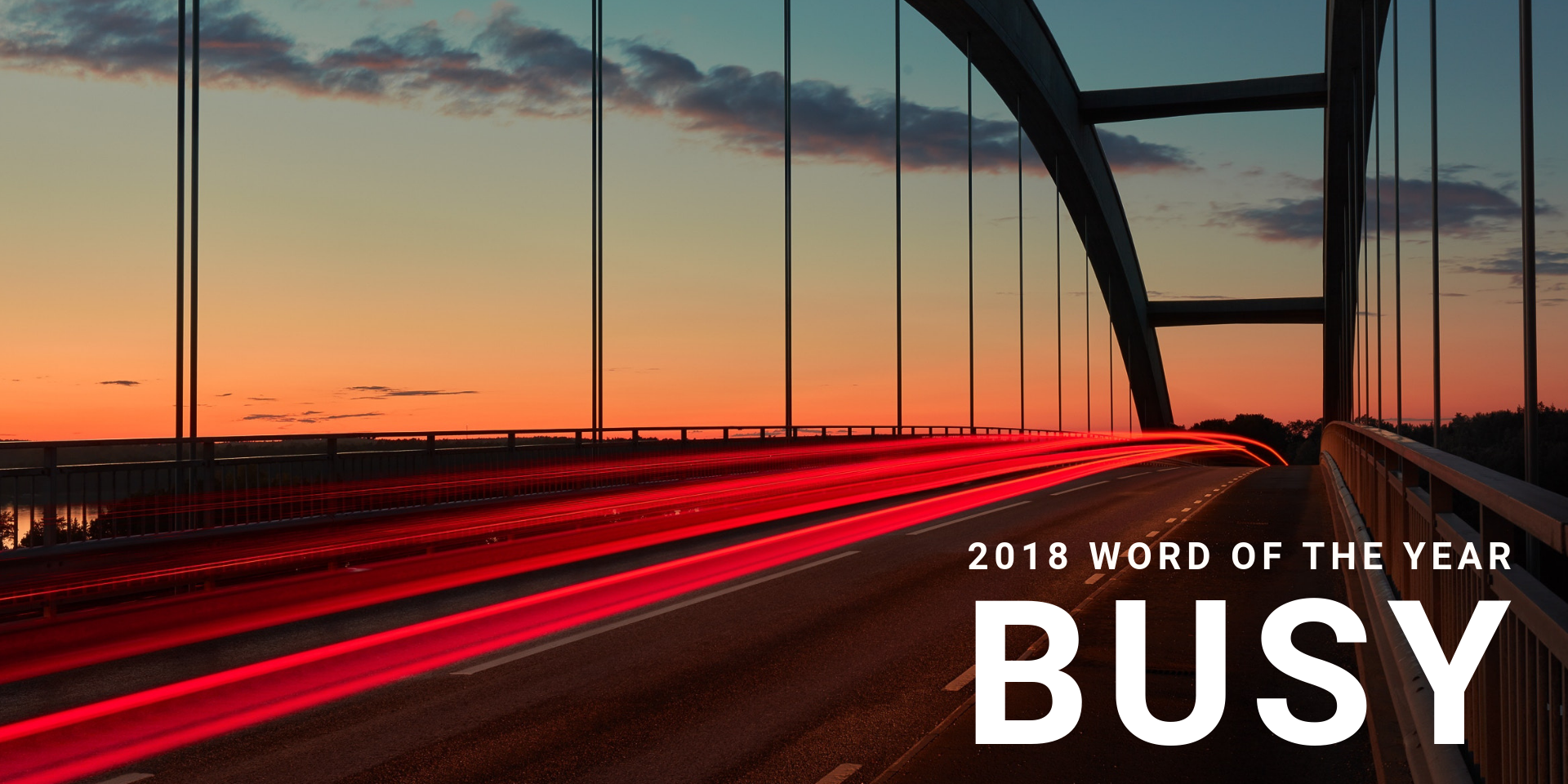 2018 Word of the Year: Busy