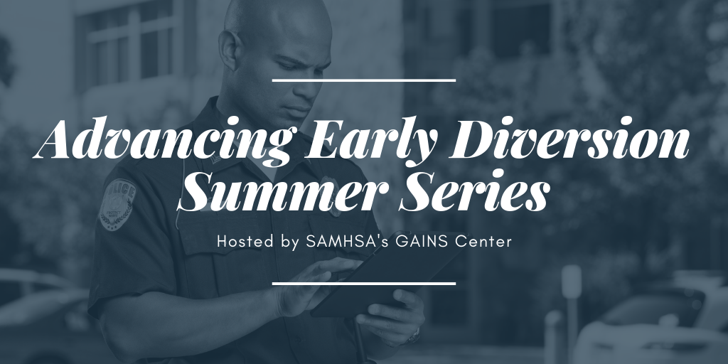 Advancing Early Diversion Summer Series