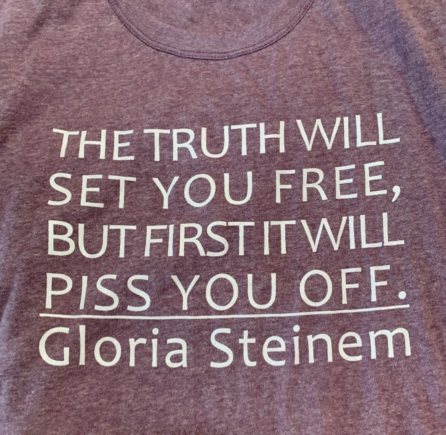 Gloria Steinem Sweatshirt Quote