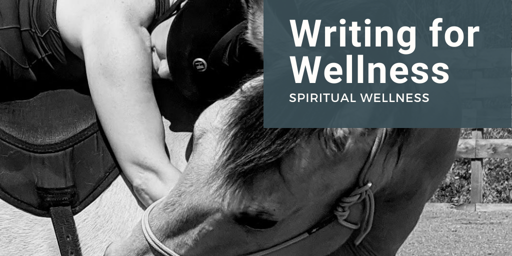 Writing for Wellness Spiritual Wellness