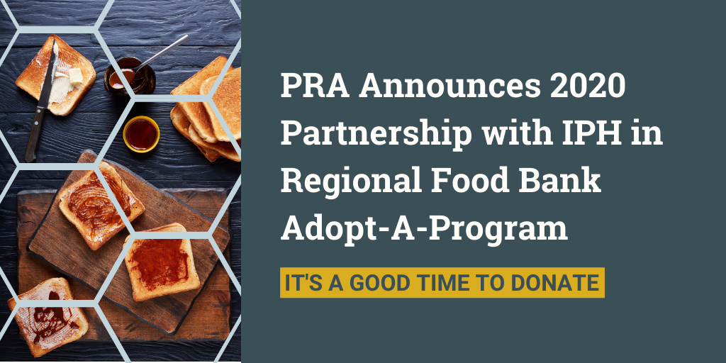 PRA Announces 2020 Partnership with IPH in Regional Food Bank Adopt-A-Program