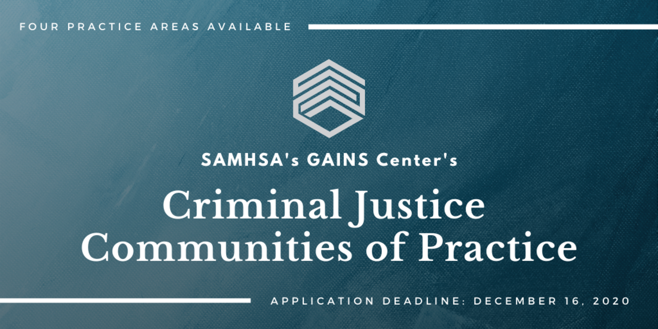 SAMHSA's GAINS Center's Criminal Justice Communities of Practice