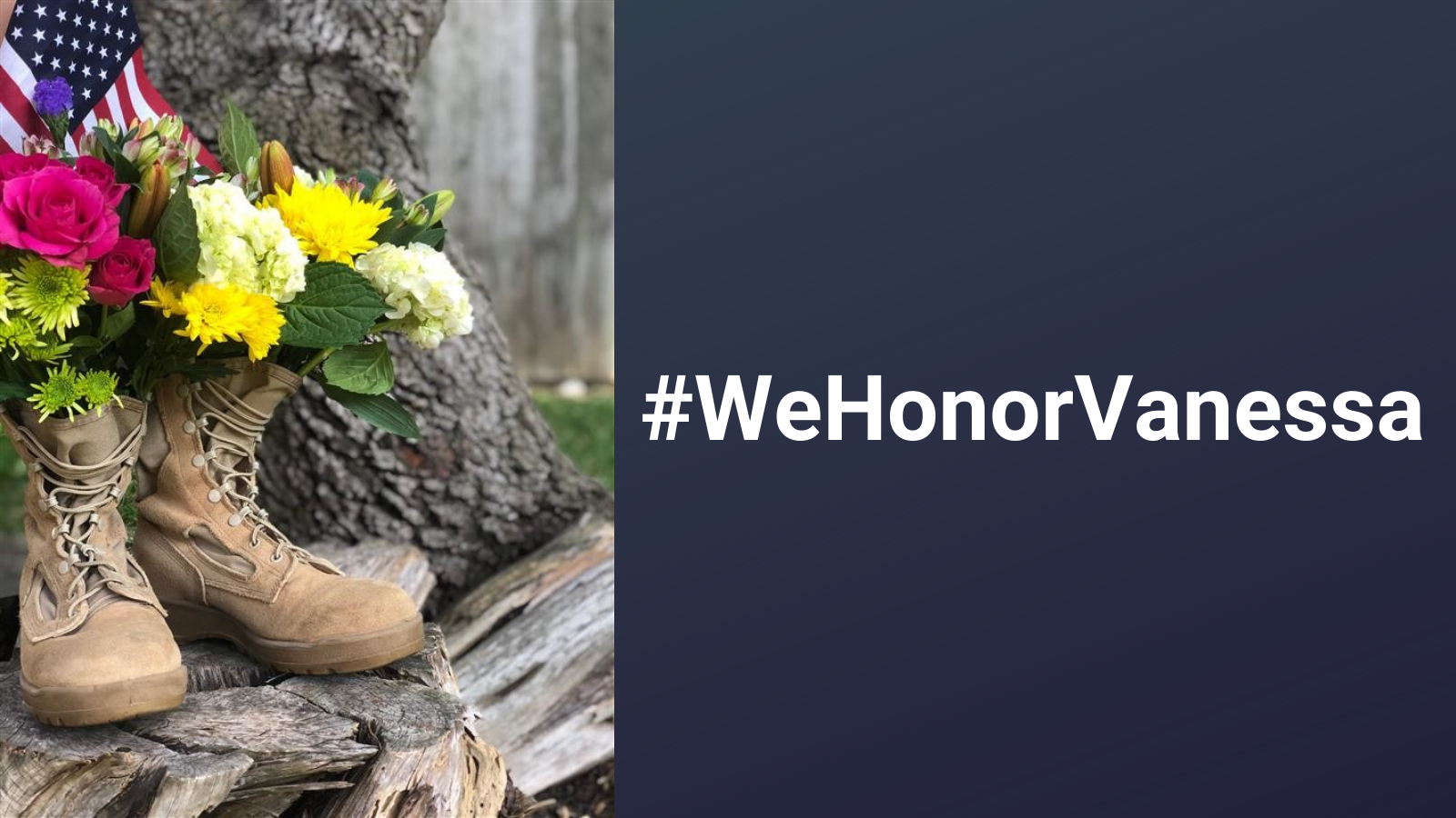 Bouquet of flowers in combat boots to support #WeHonorVanessa
