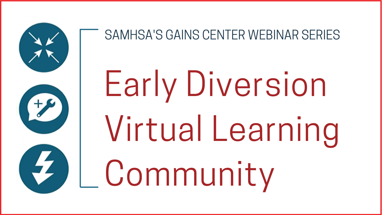 Early Diversion Virtual Learning Community
