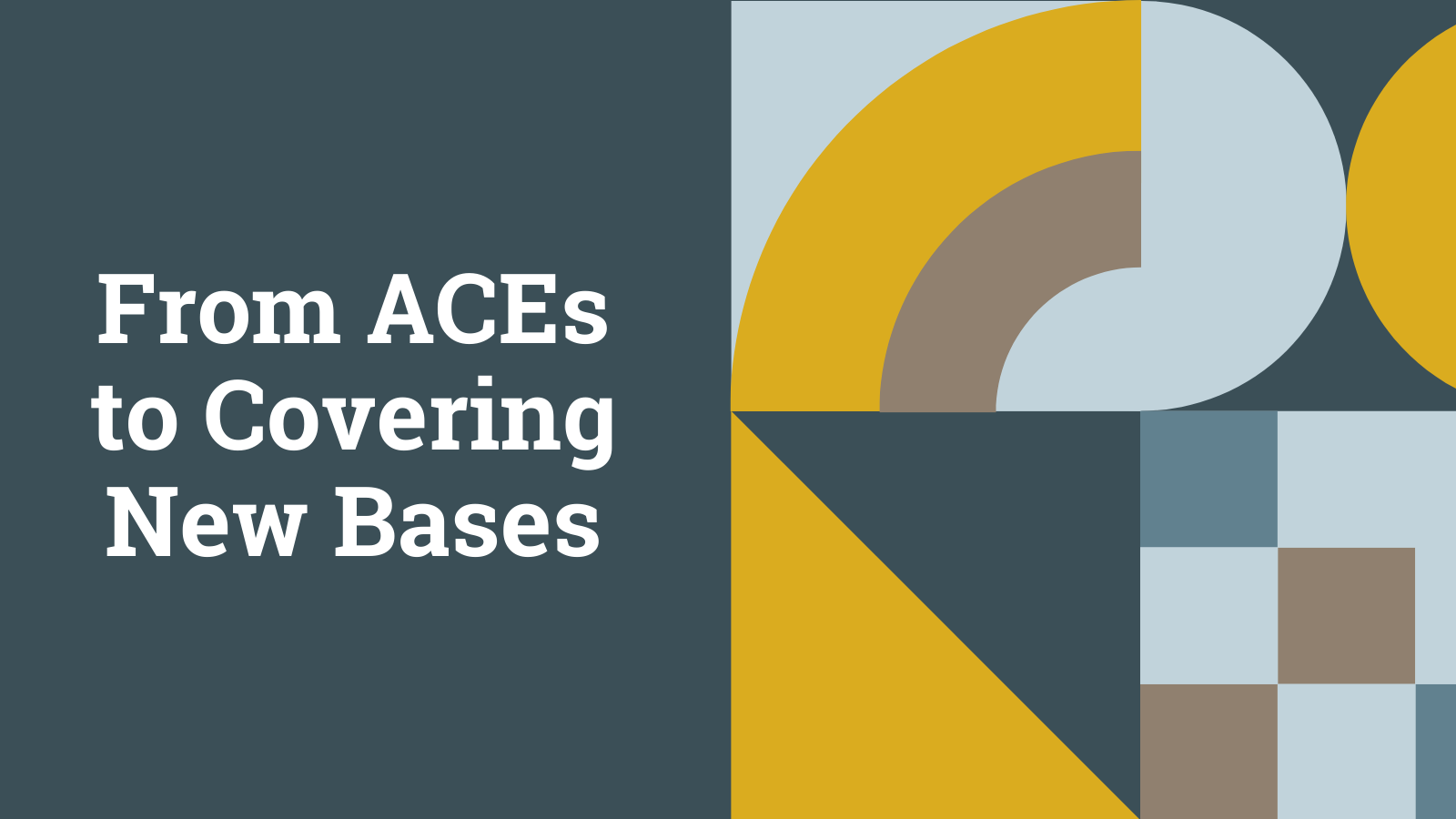 From ACEs to Covering New Bases