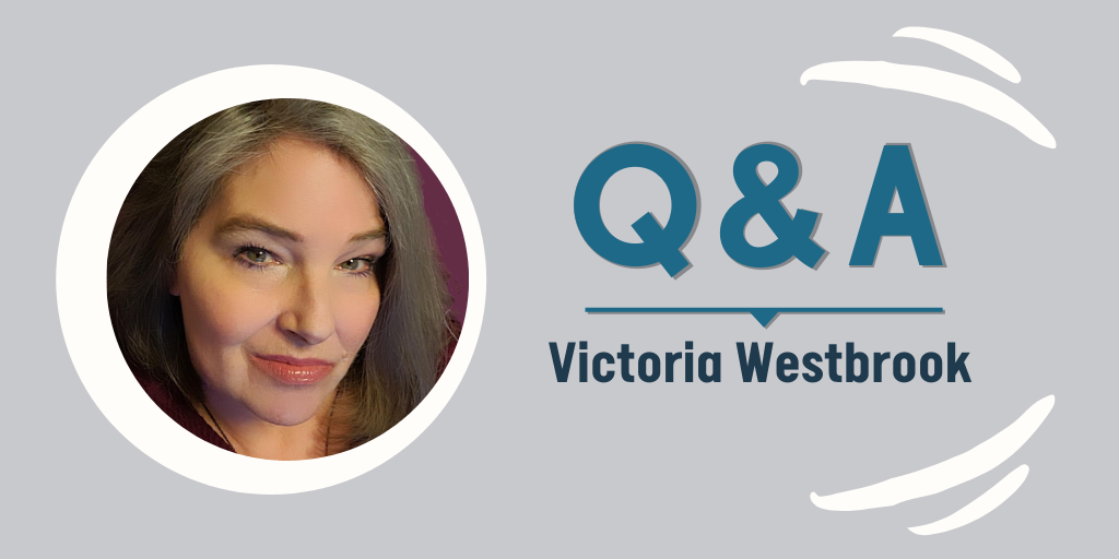 Q&A with Victoria Westbrook